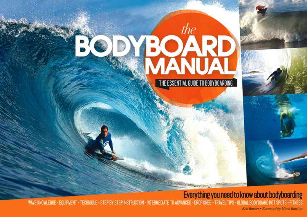 The Bodyboard Manual By Barber, Rob/ Searle, Mike (EDT)